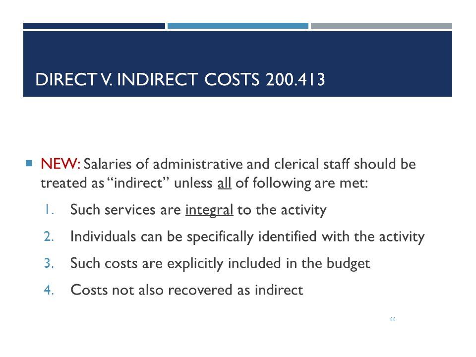 Direct v. Indirect Costs 200.413