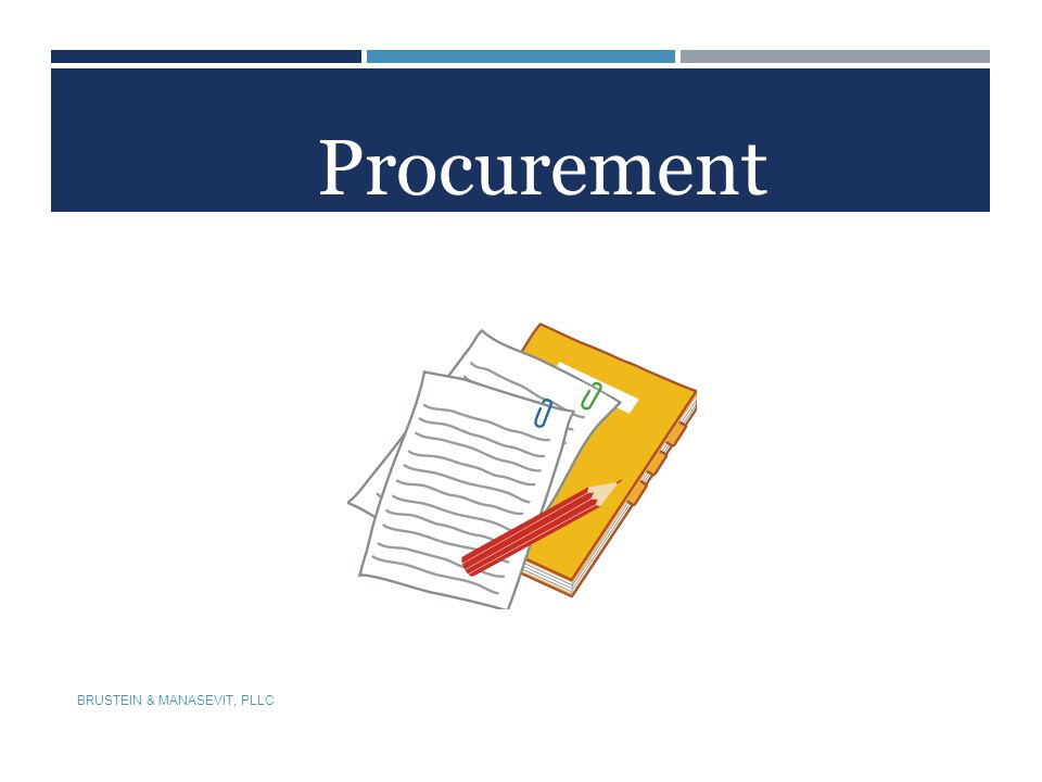 Procurement BRUSTEIN & MANASEVIT, PLLC