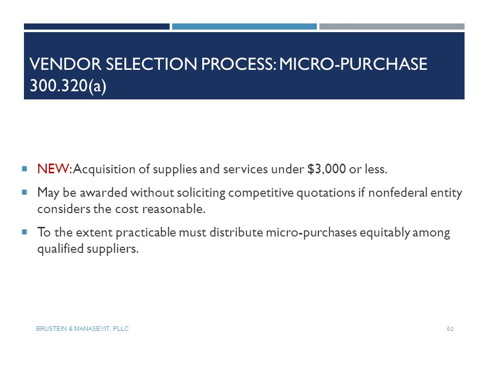 Vendor Selection Process: Micro-Purchase 300.320(a)