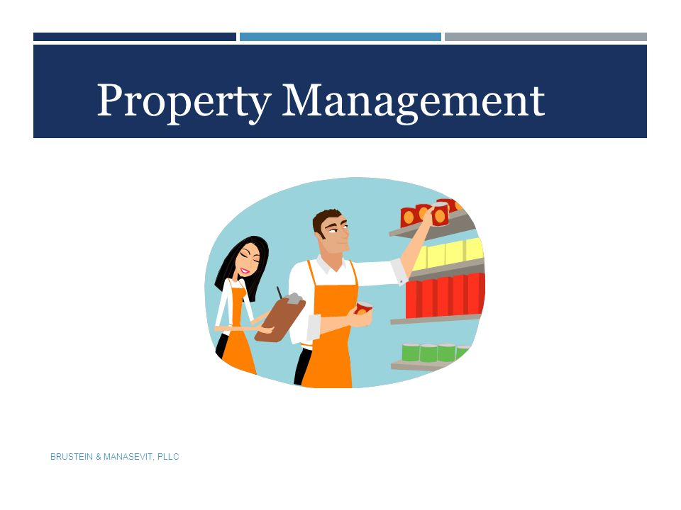 Property Management BRUSTEIN & MANASEVIT, PLLC