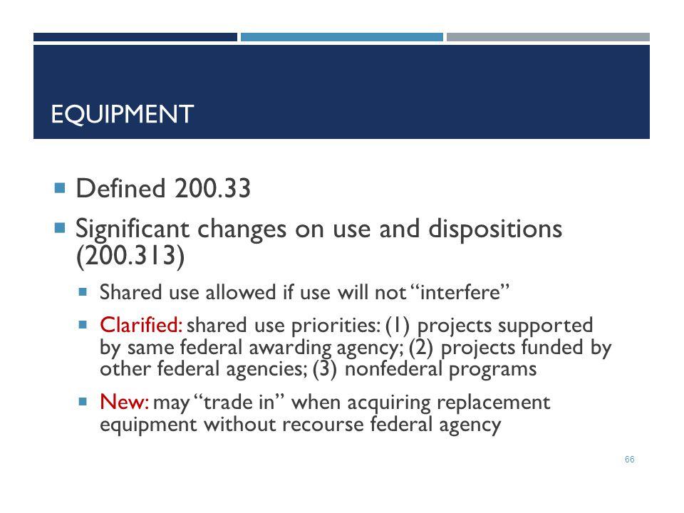 Significant changes on use and dispositions (200.313)
