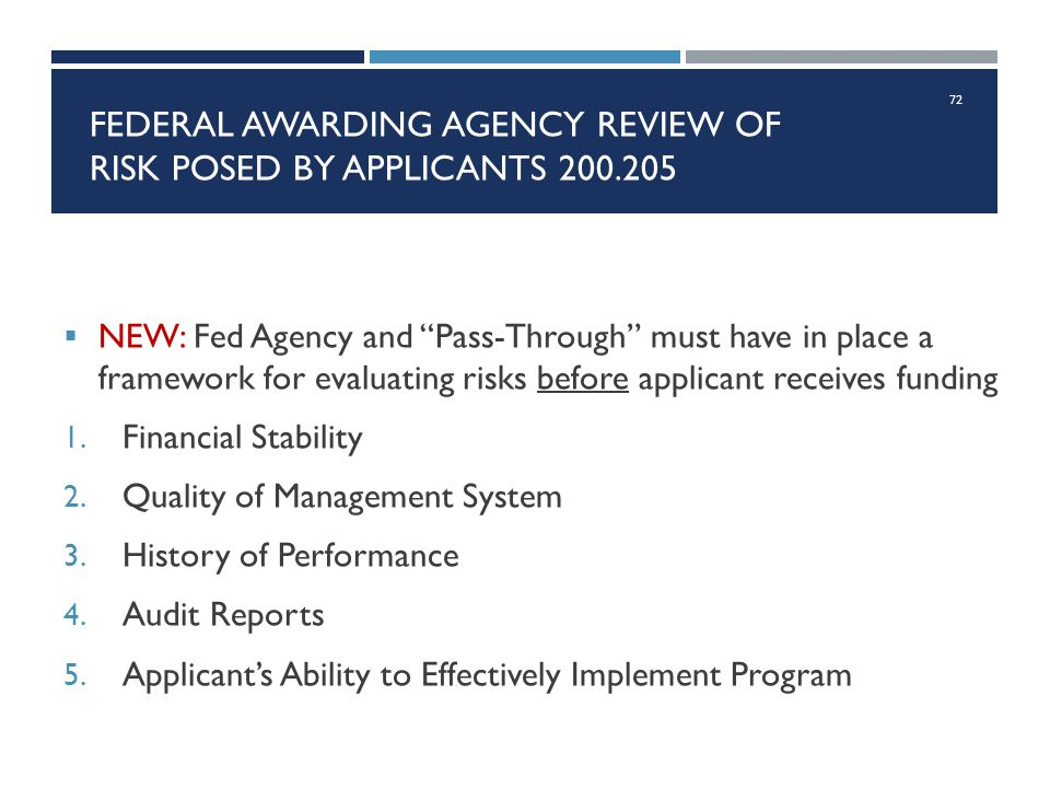 Federal awarding agency review of risk posed by applicants 200.205