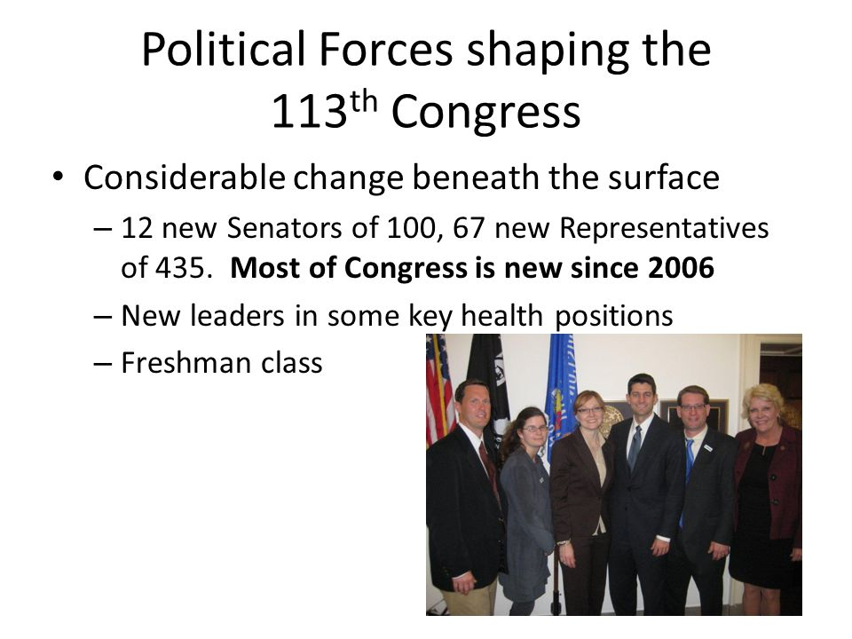 Political Forces shaping the 113th Congress