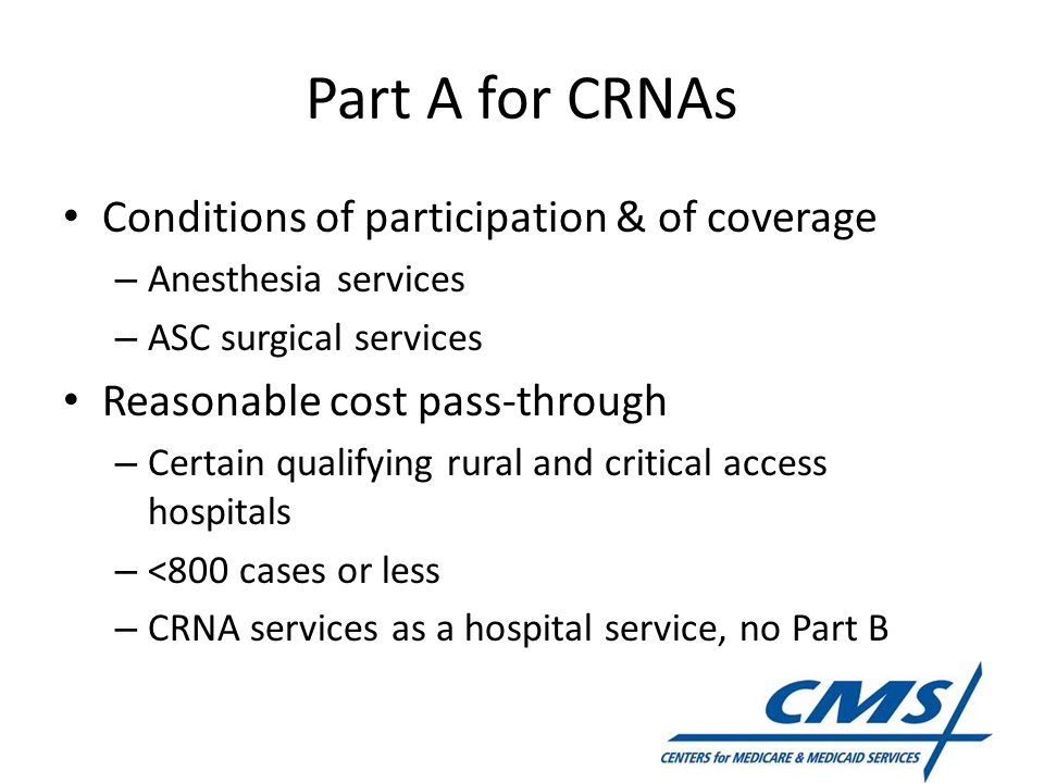 Part A for CRNAs Conditions of participation & of coverage