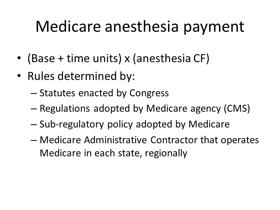 Medicare anesthesia payment