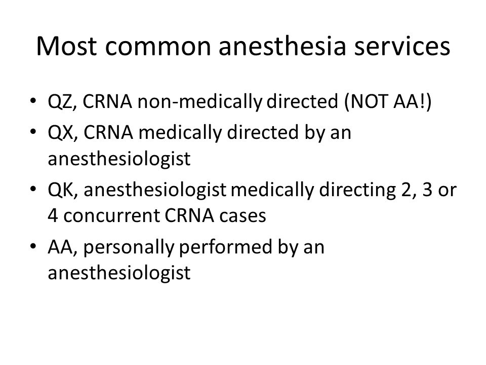Most common anesthesia services