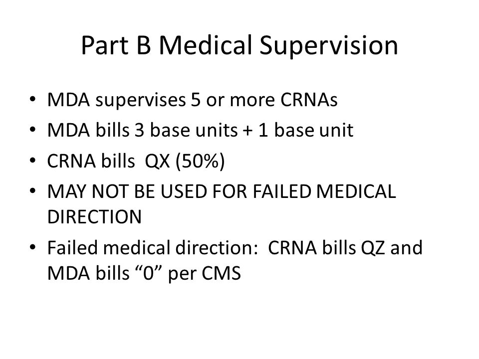 Part B Medical Supervision
