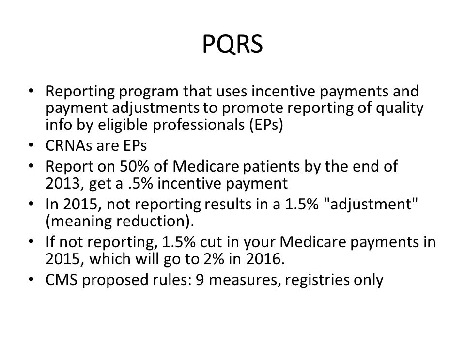 PQRS Reporting program that uses incentive payments and payment adjustments to promote reporting of quality info by eligible professionals (EPs)