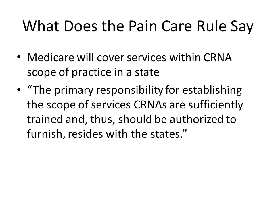What Does the Pain Care Rule Say
