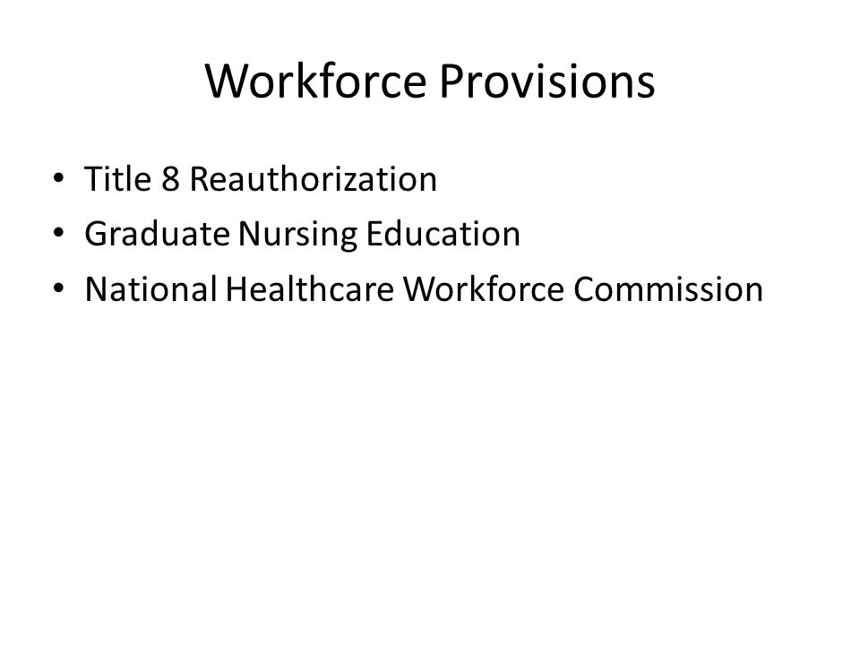 Workforce Provisions Title 8 Reauthorization
