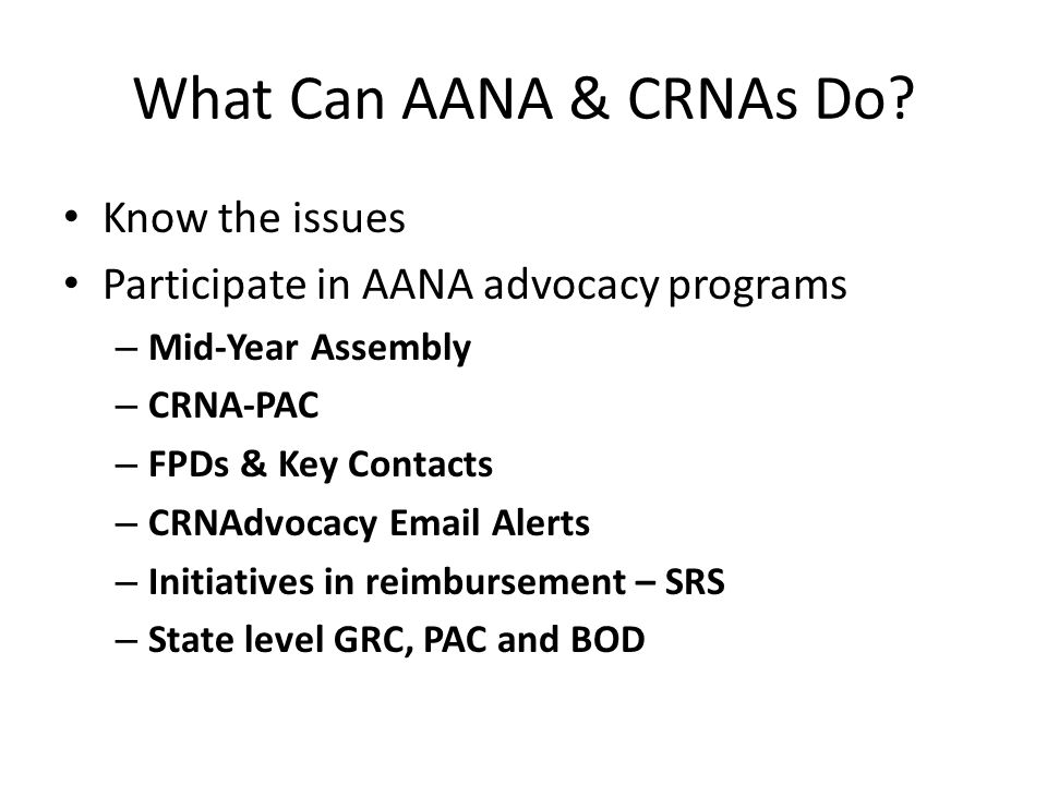 What Can AANA & CRNAs Do Know the issues