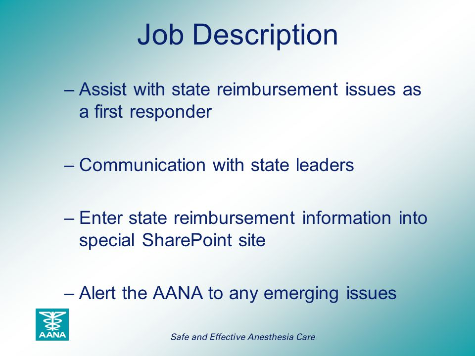 Job Description Assist with state reimbursement issues as a first responder. Communication with state leaders.