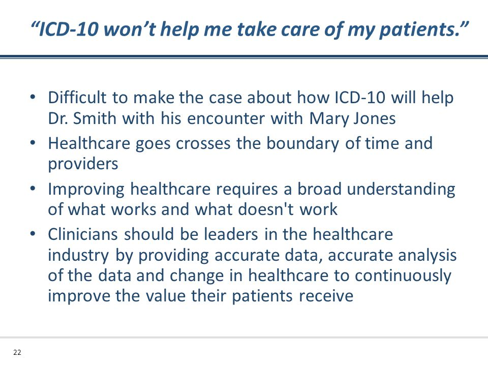 ICD-10 won't help me take care of my patients.