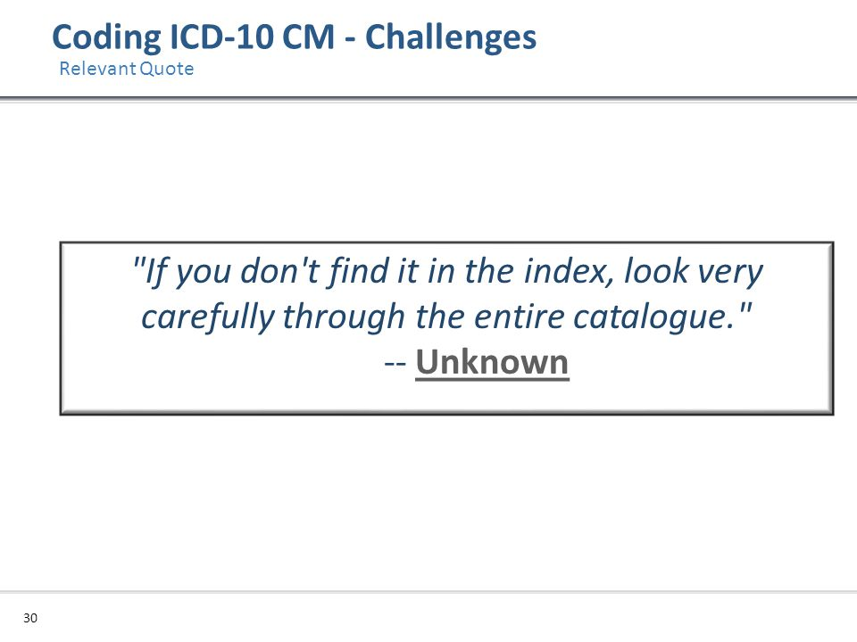 Coding ICD-10 CM - Challenges