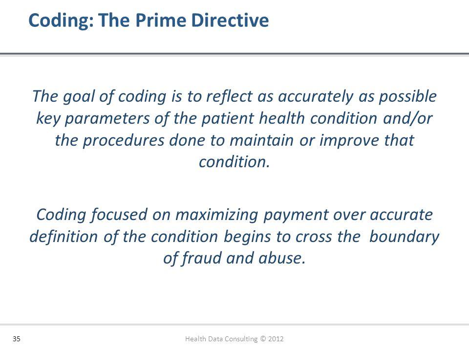 Coding: The Prime Directive
