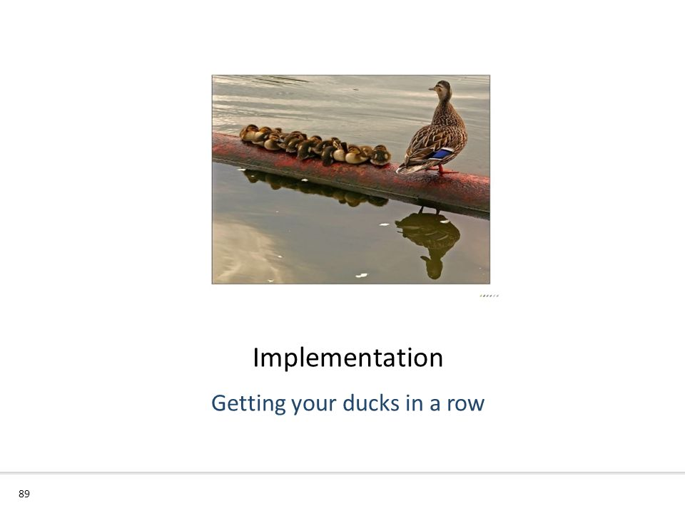 Getting your ducks in a row