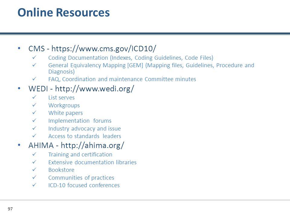 Online Resources CMS - https://www.cms.gov/ICD10/