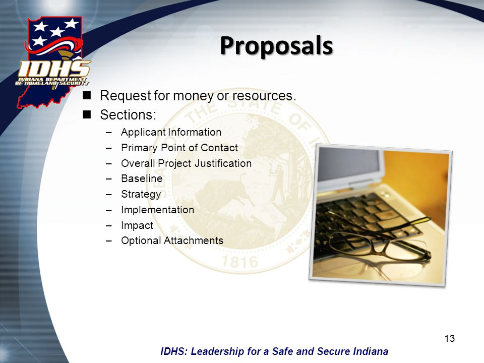 Proposals Request for money or resources. Sections: