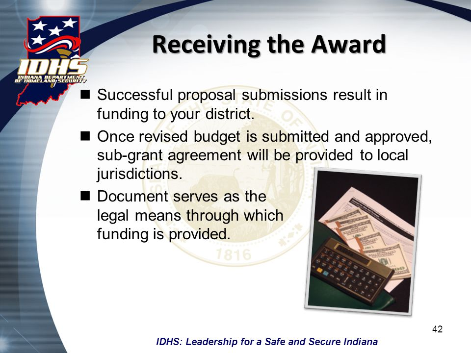 Receiving the Award Successful proposal submissions result in funding to your district.