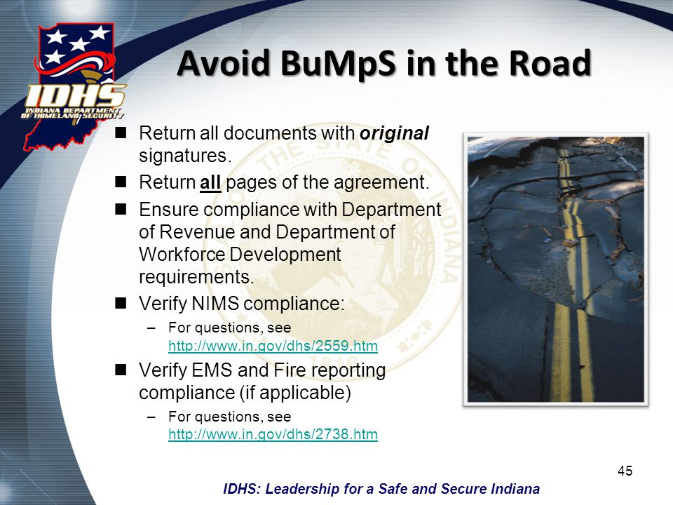Avoid BuMpS in the Road Return all documents with original signatures.