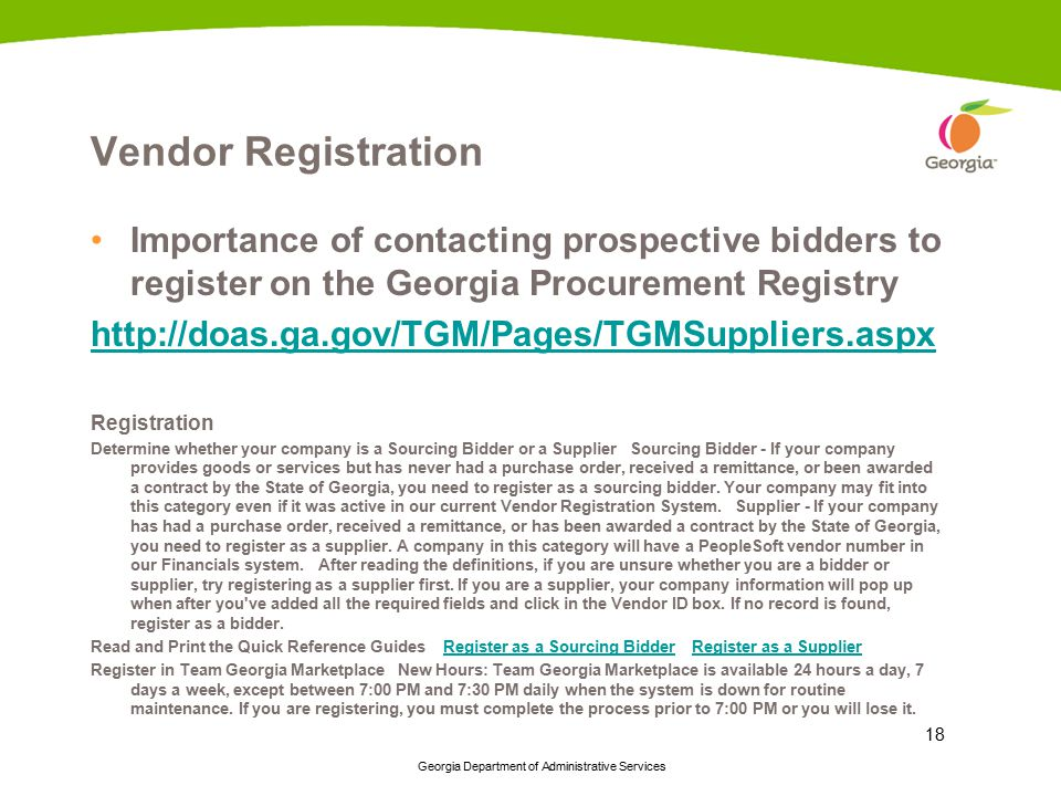 Vendor Registration Importance of contacting prospective bidders to register on the Georgia Procurement Registry.