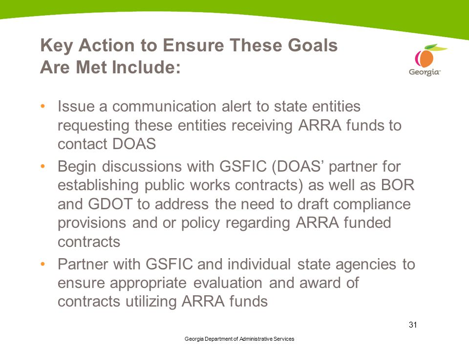 Key Action to Ensure These Goals Are Met Include: