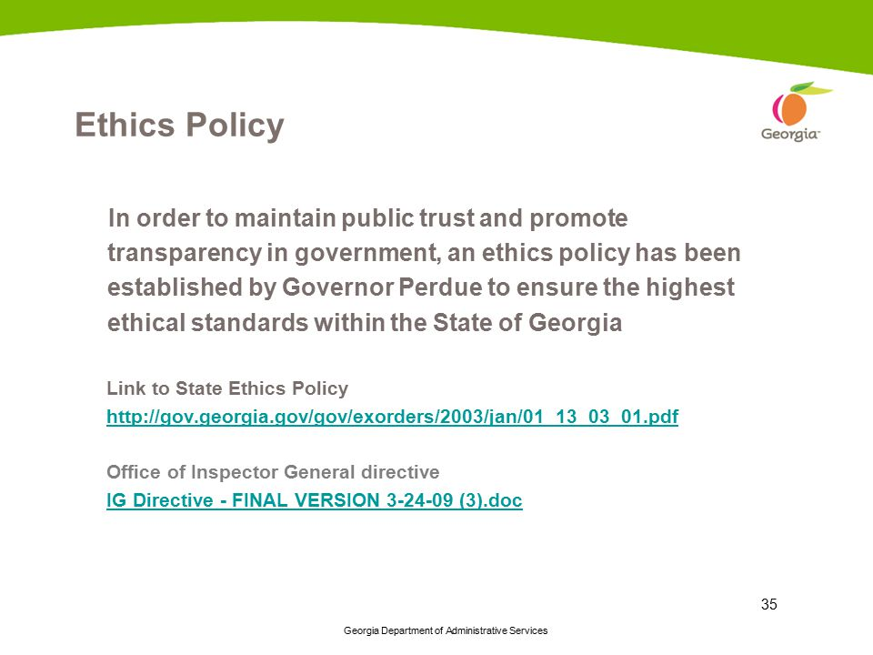 Ethics Policy In order to maintain public trust and promote
