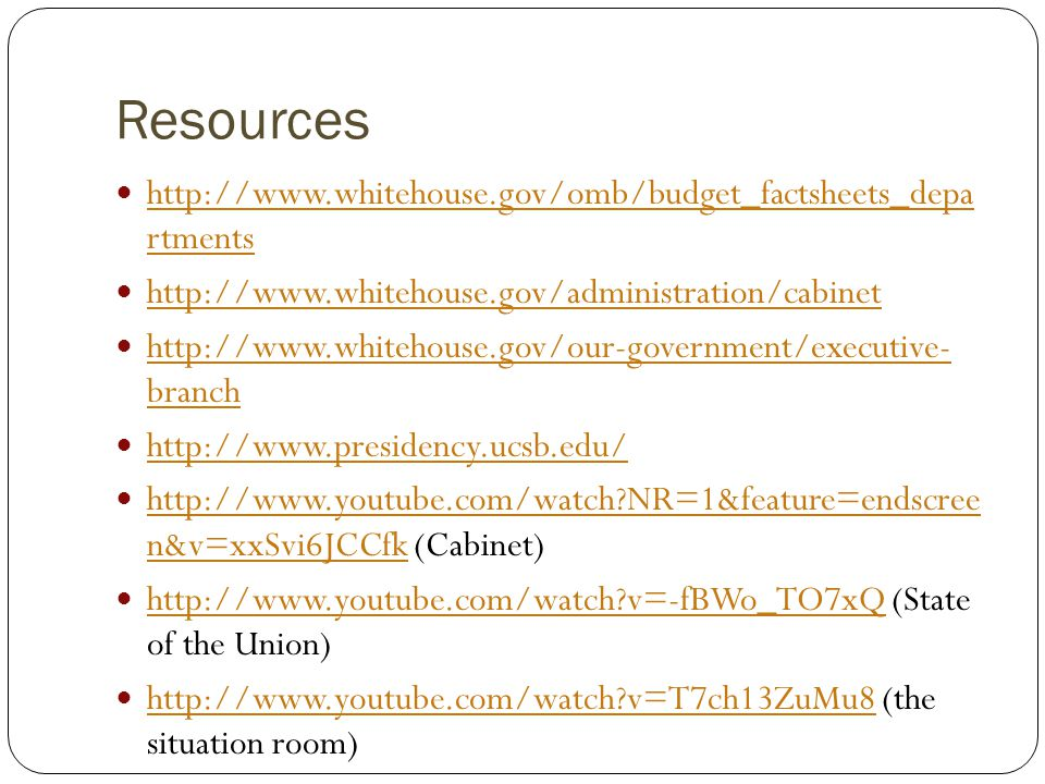 Resources http://www.whitehouse.gov/omb/budget_factsheets_depa rtments