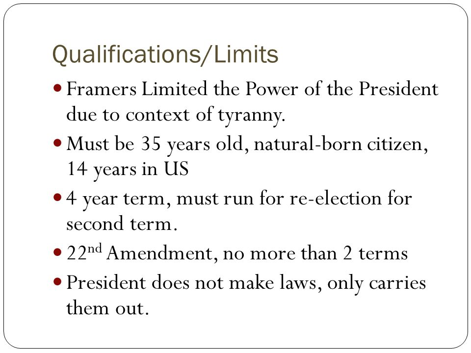 Qualifications/Limits