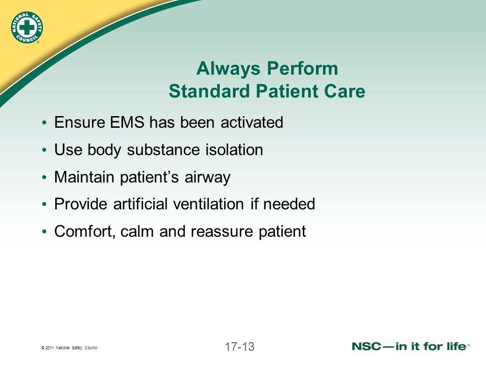 Always Perform Standard Patient Care