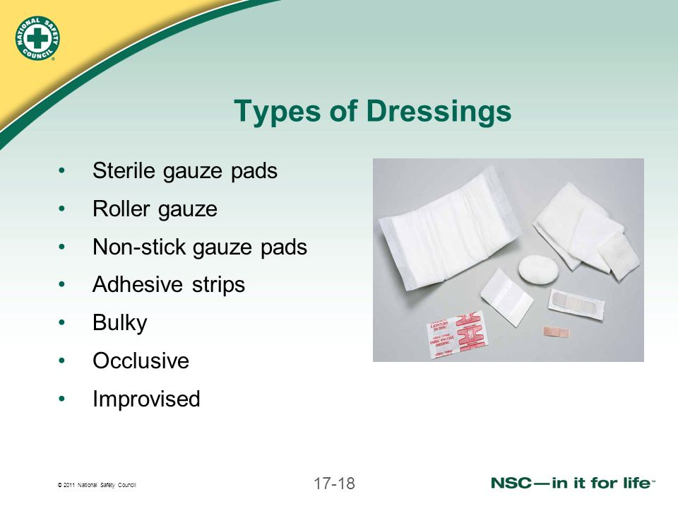 Types of Dressings Sterile gauze pads Roller gauze