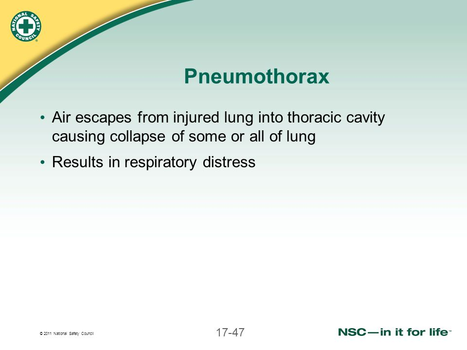 Pneumothorax Air escapes from injured lung into thoracic cavity causing collapse of some or all of lung.