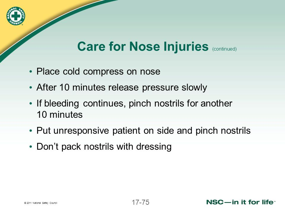 Care for Nose Injuries (continued)