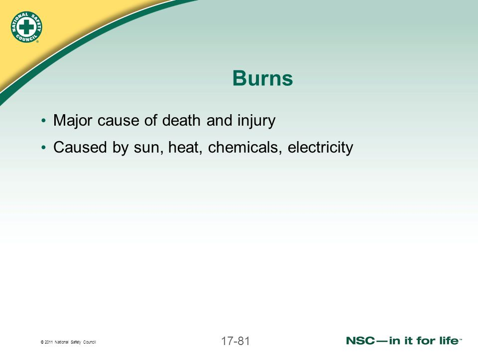 Burns Major cause of death and injury