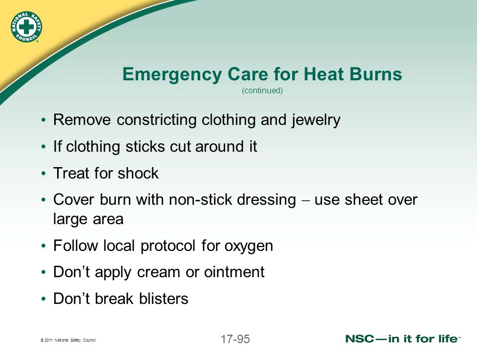 Emergency Care for Heat Burns (continued)