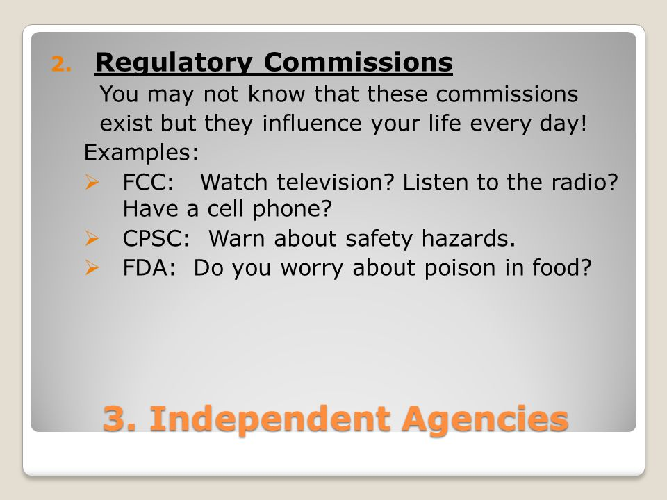 3. Independent Agencies Regulatory Commissions