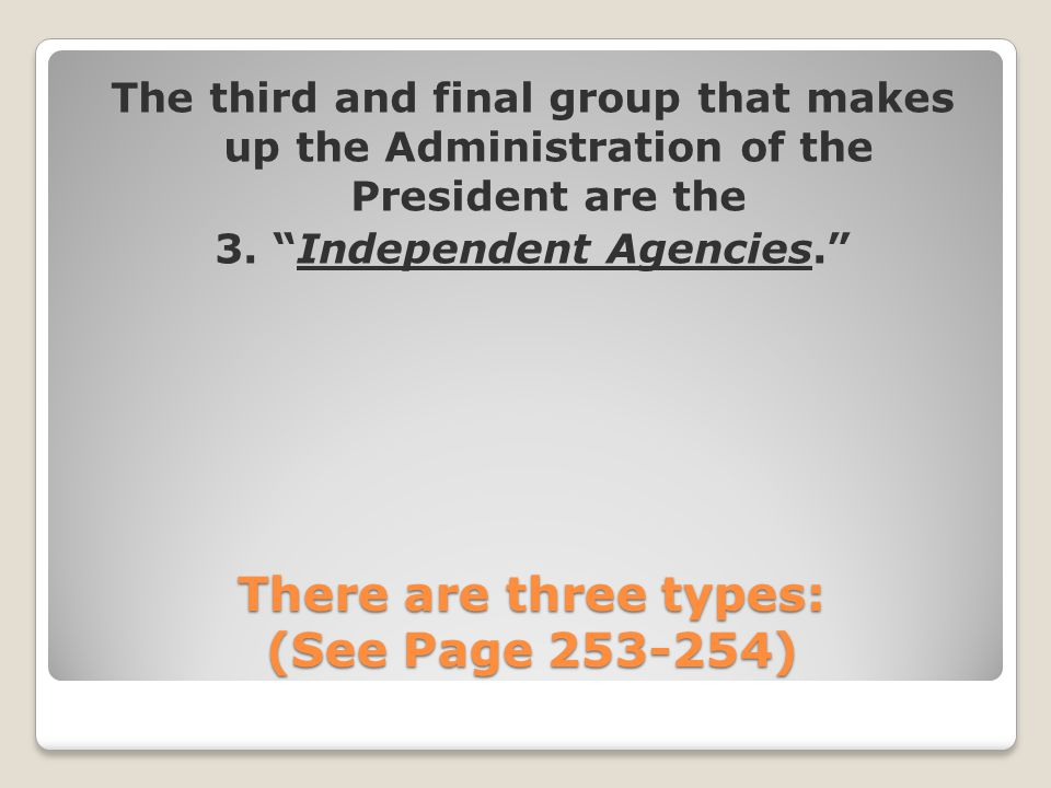 There are three types: (See Page 253-254)