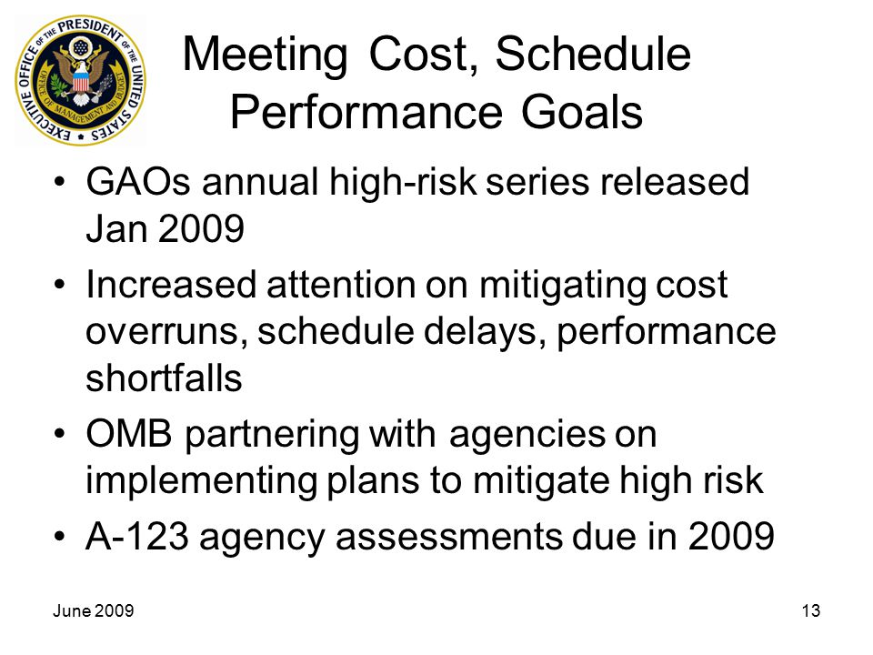 Meeting Cost, Schedule Performance Goals