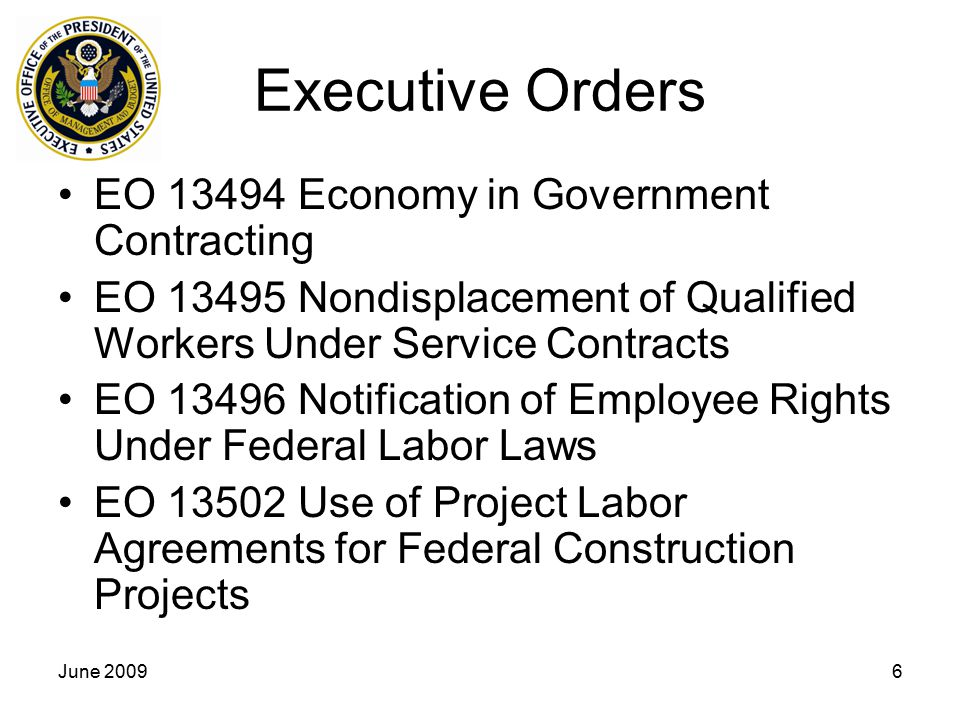 Executive Orders EO 13494 Economy in Government Contracting
