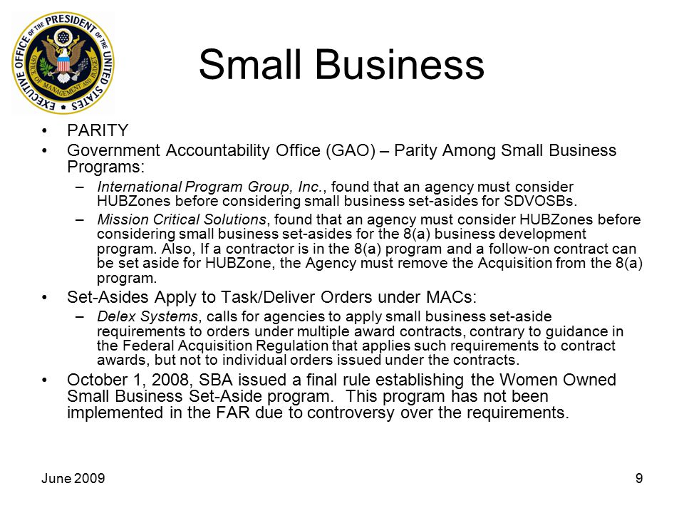 Small Business PARITY. Government Accountability Office (GAO) – Parity Among Small Business Programs: