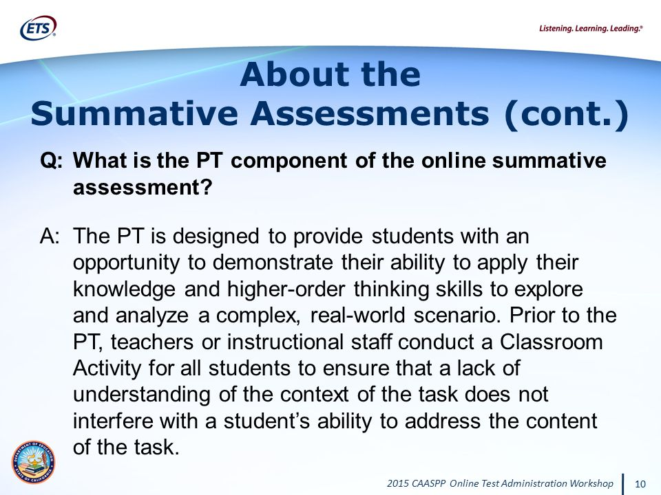 About the Summative Assessments (cont.)