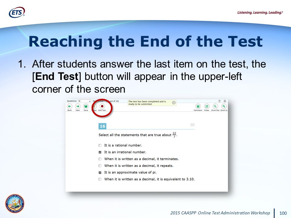 Reaching the End of the Test
