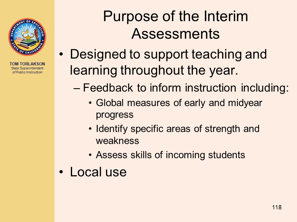 Purpose of the Interim Assessments