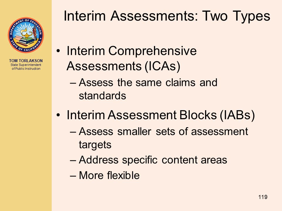 Interim Assessments: Two Types