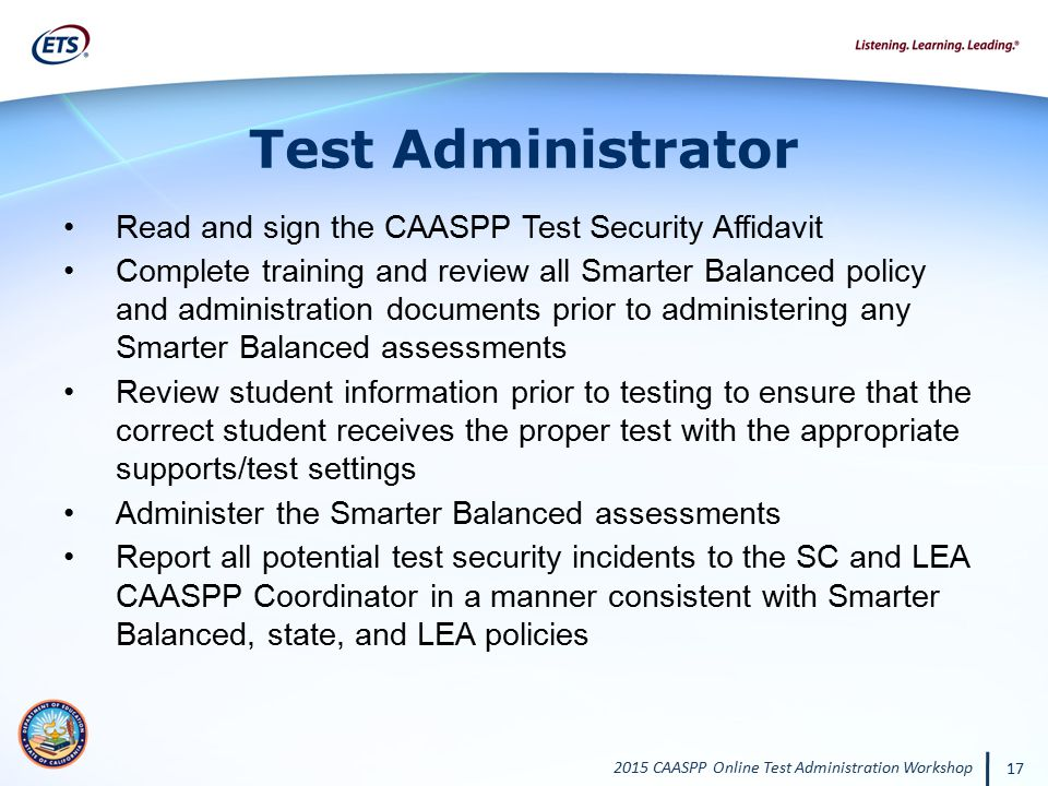 Test Administrator Read and sign the CAASPP Test Security Affidavit