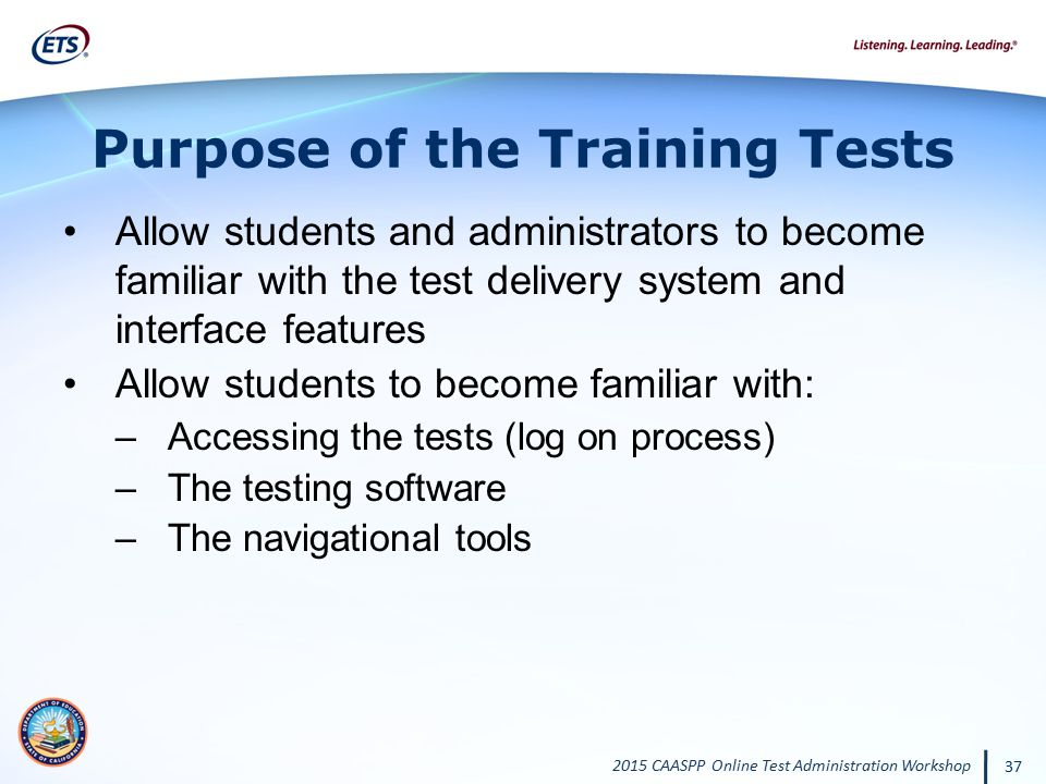 Purpose of the Training Tests