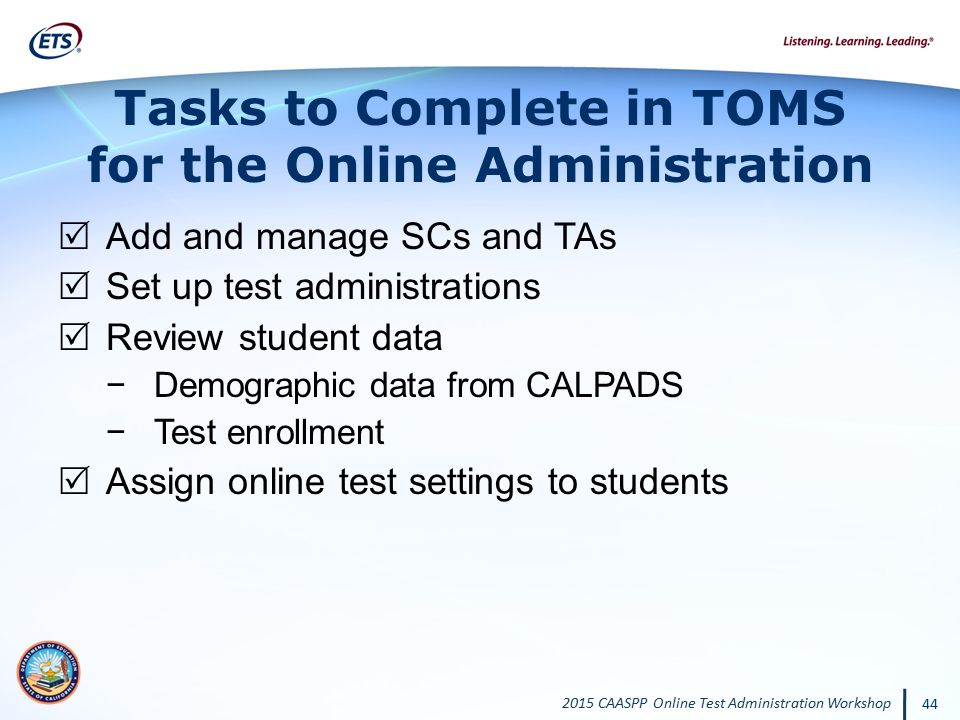 Tasks to Complete in TOMS for the Online Administration