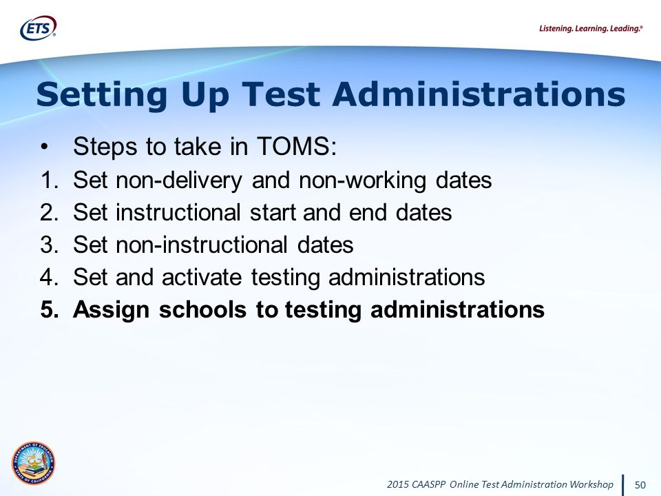 Setting Up Test Administrations