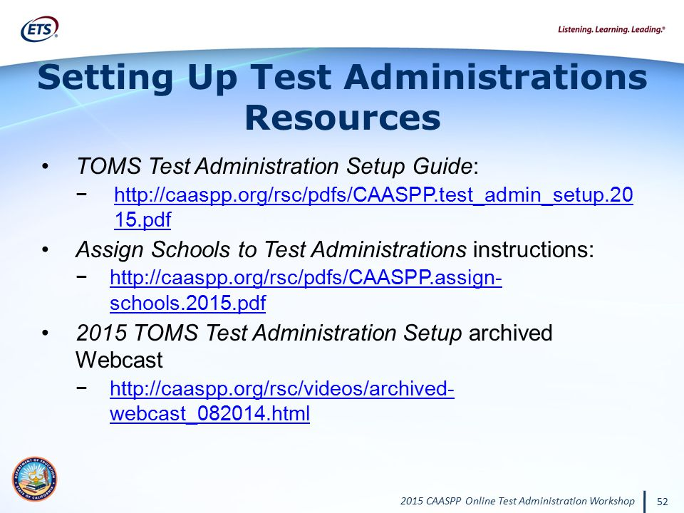 Setting Up Test Administrations Resources