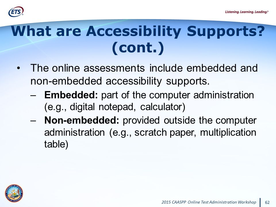 What are Accessibility Supports (cont.)